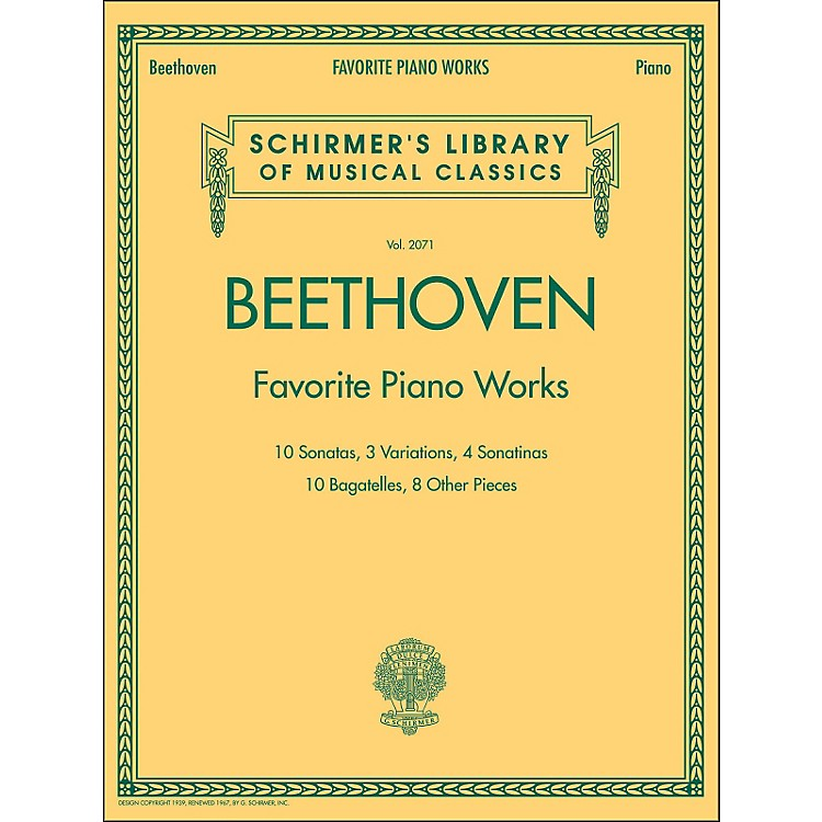 G. SchirmerBeethoven: Favorite Piano Works - Schirmer's Library Of Musical Classics LB 2071 By Beethoven
