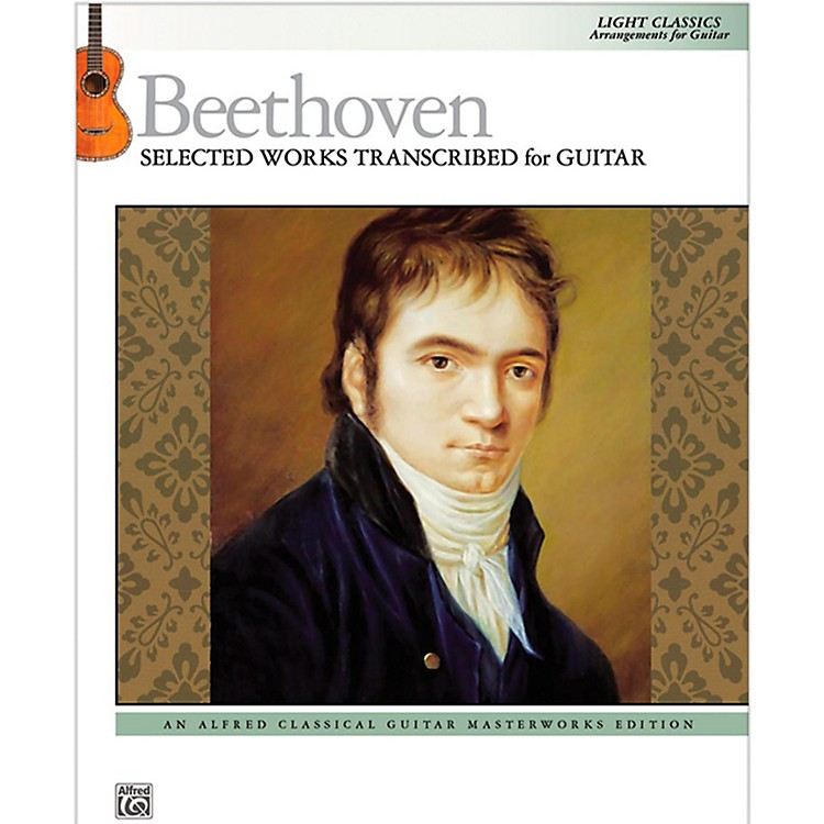 Alfred Beethoven  Selected Works Transcribed for Guitar Book
