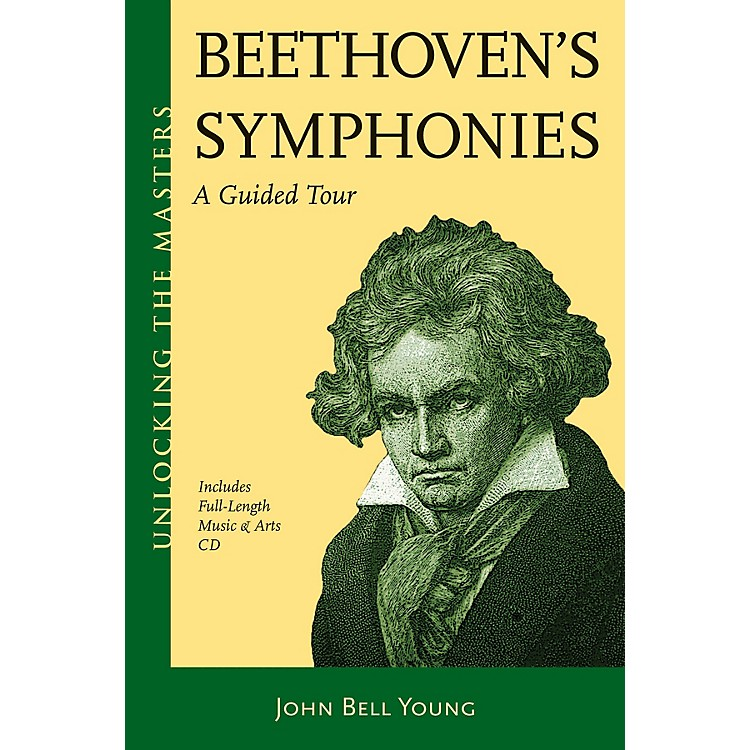 Amadeus Press Beethoven's Symphonies Unlocking the Masters Series Softcover with CD Written by John Bell Young