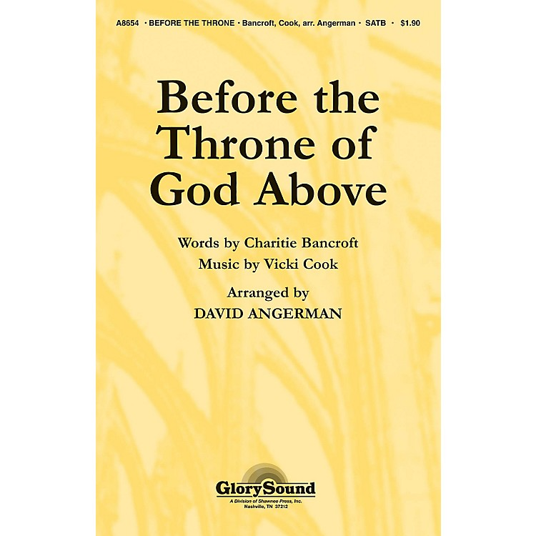 Shawnee Press Before the Throne of God Above SATB arranged by David Angerman