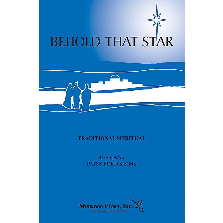 Shawnee PressBehold That Star SATB arranged by Patsy Ford Simms
