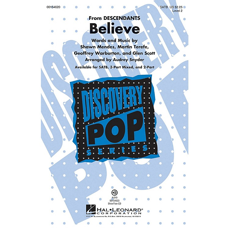 Hal LeonardBelieve (Discovery Level 2) ShowTrax CD Arranged by Audrey Snyder