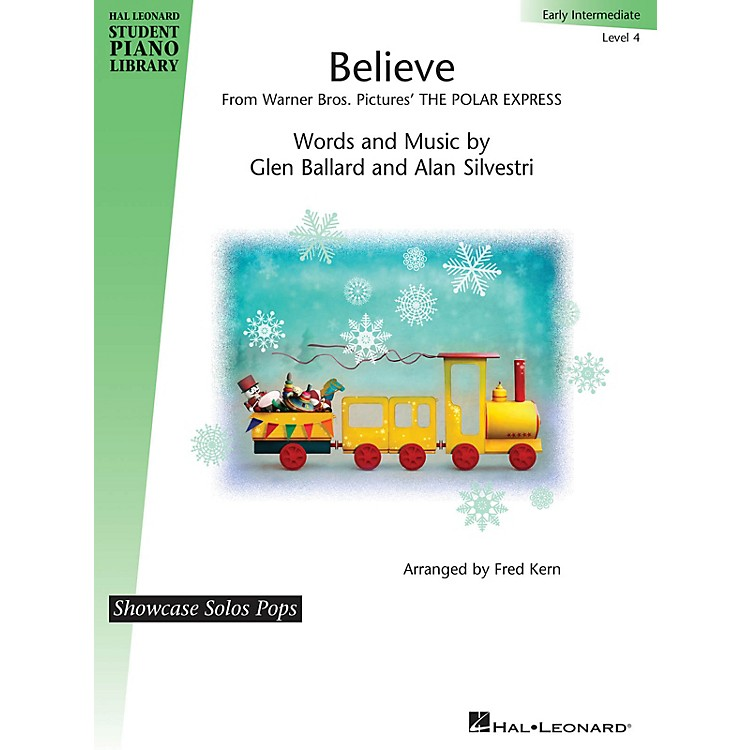 Hal LeonardBelieve (from The Polar Express) Piano Library Series by Alan Silvestri (Level Early Inter)