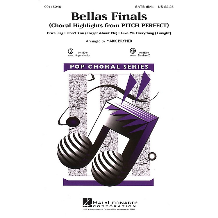 Hal LeonardBellas Finals (Choral Highlights from Pitch Perfect) SAB Divisi Arranged by Mark Brymer