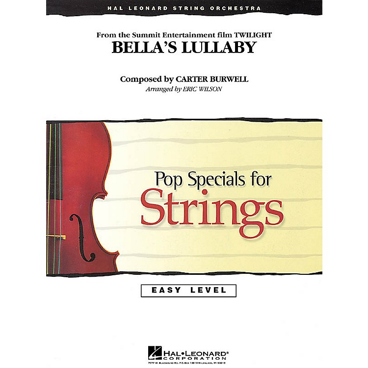 Hal Leonard Bella's Lullaby (from Twilight) Easy Pop Specials For Strings Series Arranged by Eric Wilson