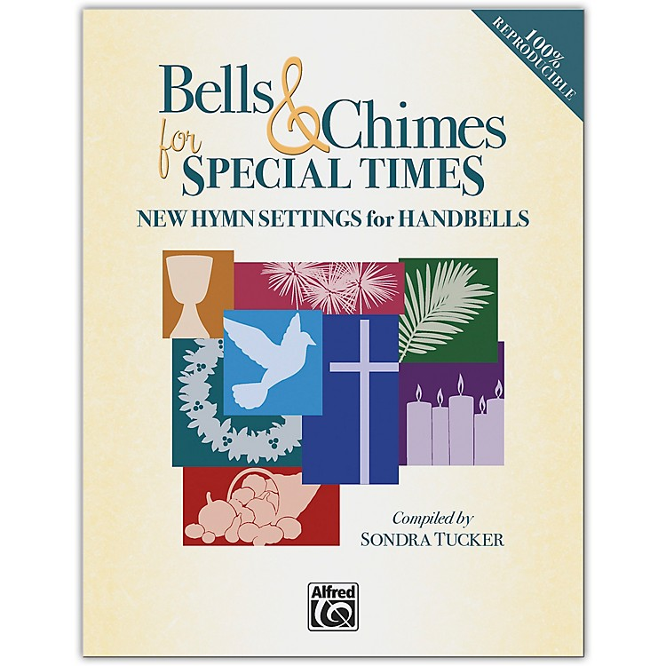 AlfredBells & Chimes for Special Times Reproducible Book (3--5 Octaves)
