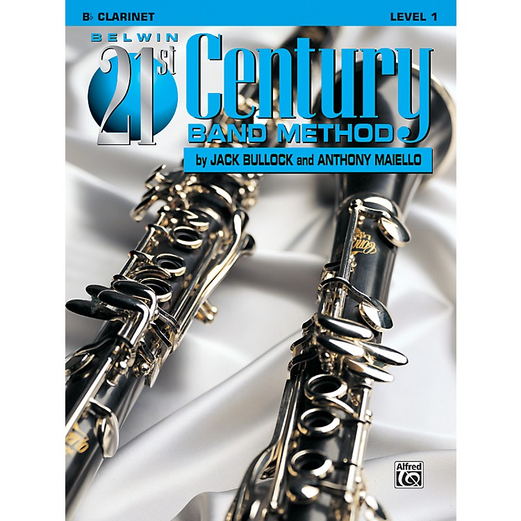 AlfredBelwin 21st Century Band Method Level 1 B-Flat Clarinet Book
