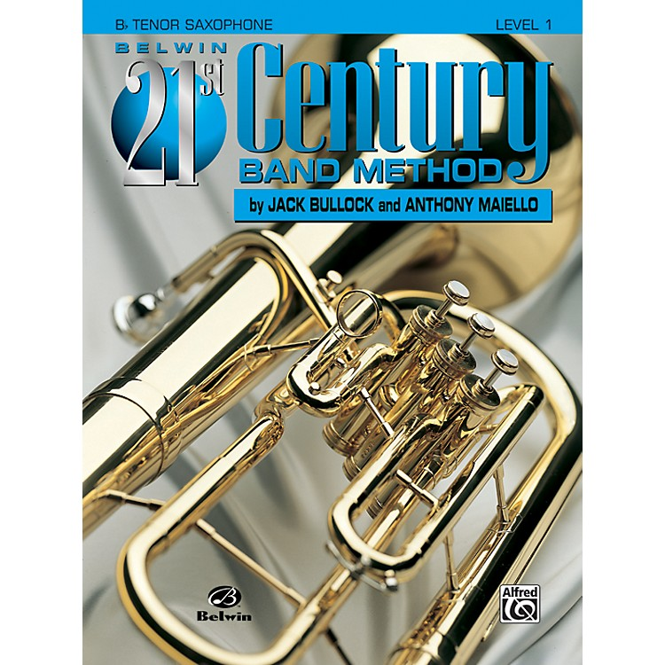 AlfredBelwin 21st Century Band Method Level 1 B-Flat Tenor Saxophone Book