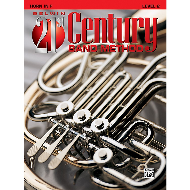 AlfredBelwin 21st Century Band Method Level 2 French Horn Book