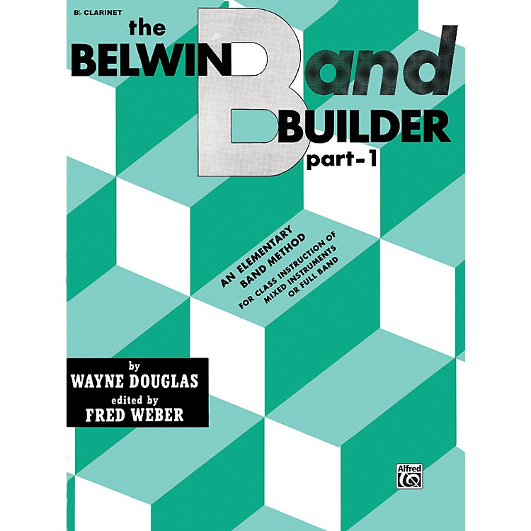 Alfred Belwin Band Builder Part 1 B-Flat Clarinet