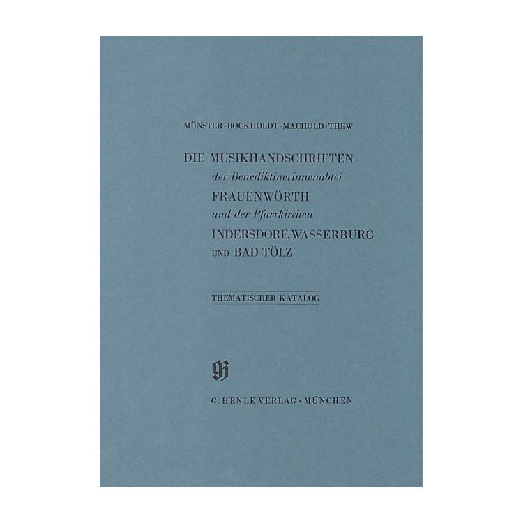 G. Henle VerlagBenediktinerinnenabtei Frauenwörth und Pfarrkirchen Indersdorf, Wasserburg am Inn und Bad Tölz Henle Books
