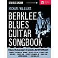 Berklee Press Berklee Blues Guitar Songbook Guitar Method Series Softcover with CD Written by Michael Williams