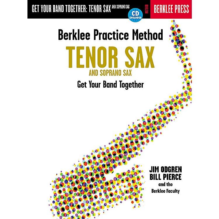 Berklee PressBerklee Practice Method: Tenor and Soprano Sax Berklee Methods Series Book with CD by Bill Pierce