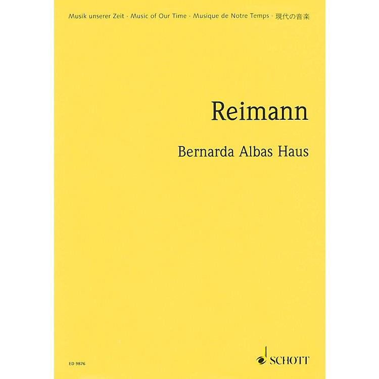 SchottBernarda Albas Haus (1998/99) (Opera in 3 Acts Study Score) Schott Series Composed by Aribert Reimann