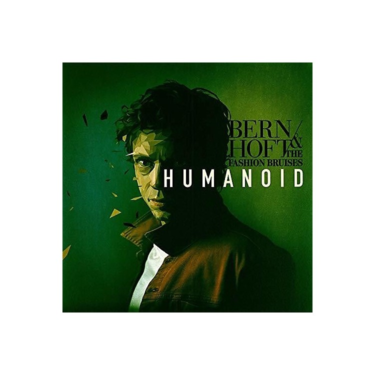 Alliance Bernhoft & Fashion Bruises - Humanoid