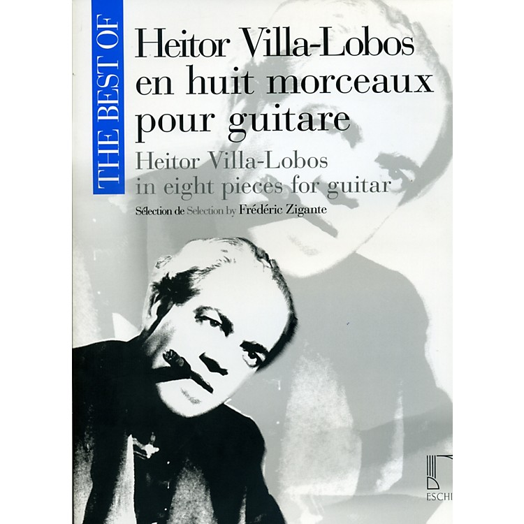 DurandBest Of Heitor Villa-Lobos In Eight Pieces For Guitar