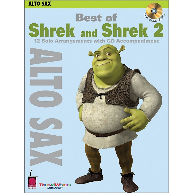 Cherry Lane Best Of Shrek And Shrek 2 for Alto Sax Book/CD