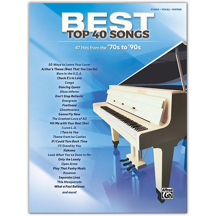 AlfredBest Top 40 Songs: '70s to '90s, Piano/Vocal/Guitar Songbook