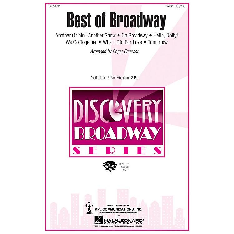 Hal LeonardBest of Broadway (Medley) 2-Part arranged by Roger Emerson