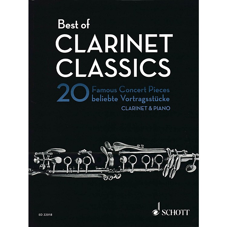 SchottBest of Clarinet Classics (20 Famous Concert Pieces for Clarinet and Piano) Woodwind Series Softcover