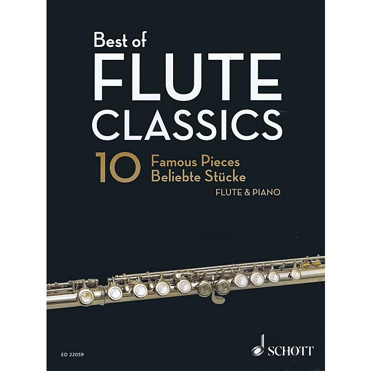 SchottBest of Flute Classics (10 Famous Pieces for Flute and Piano) Woodwind Solo Series Softcover