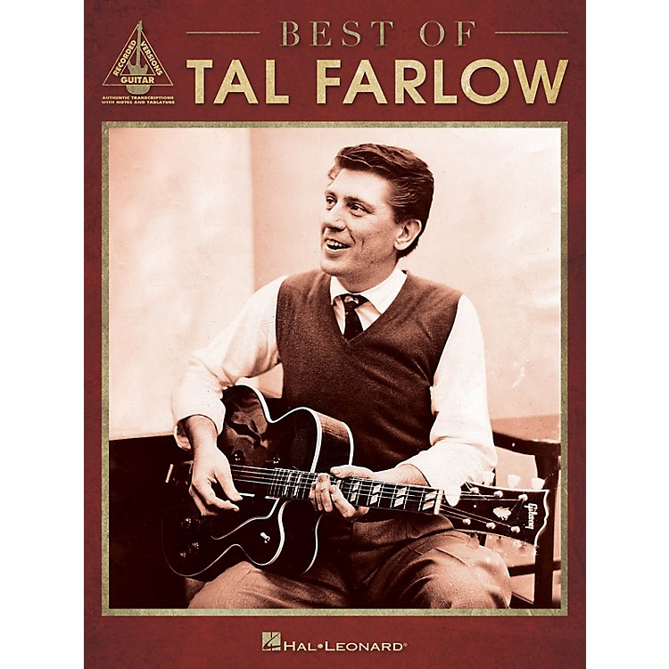 Hal LeonardBest of Tal Farlow Guitar Recorded Version Series Softcover Performed by Tal Farlow