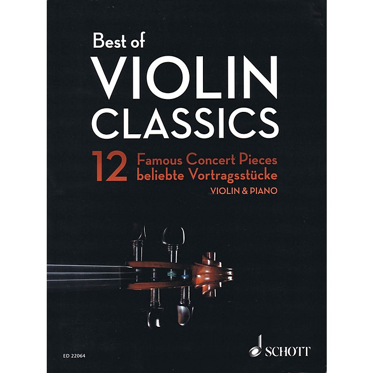 SchottBest of Violin Classics (12 Famous Concert Pieces for Violin and Piano) String Series Softcover