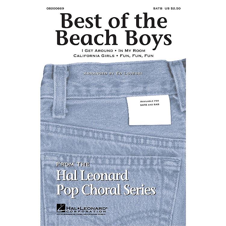 Hal LeonardBest of the Beach Boys (Medley) SATB by The Beach Boys arranged by Ed Lojeski
