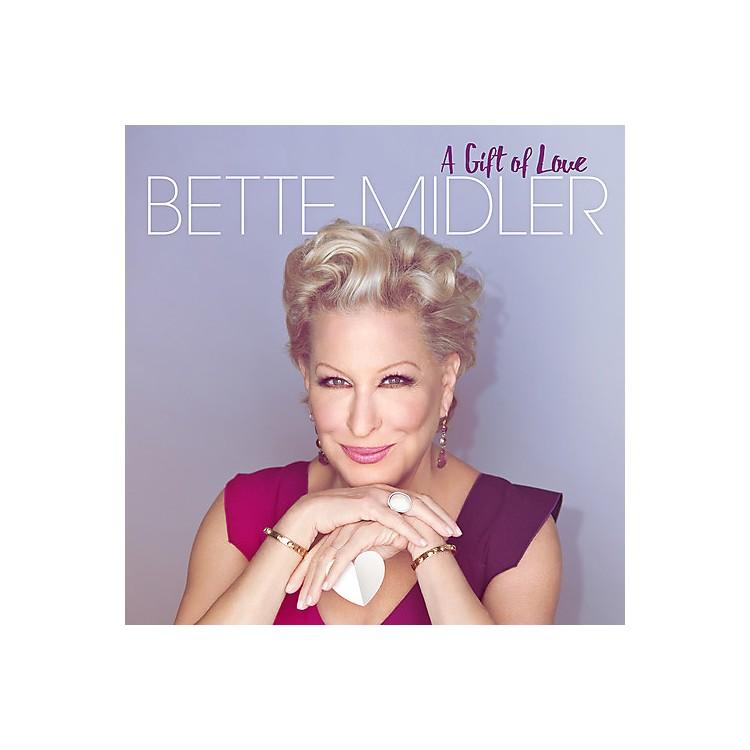 AllianceBette Midler - A Gift Of Love (CD)