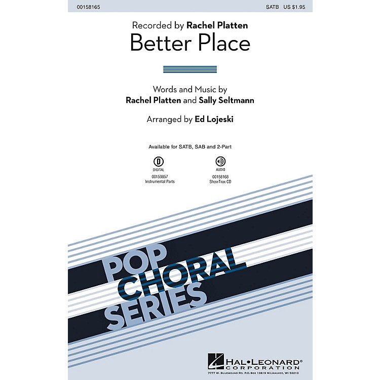 Hal Leonard Better Place 2-Part by Rachel Platten Arranged by Ed Lojeski