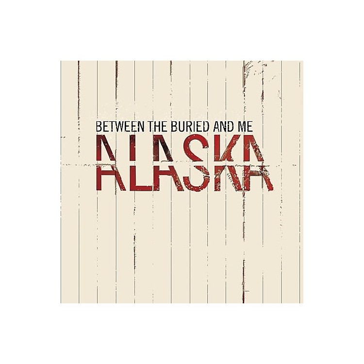 AllianceBetween the Buried and Me - Alaska