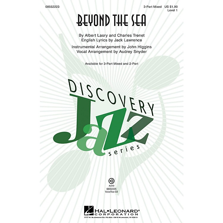 Hal LeonardBeyond the Sea (Discovery Level 1) 3-Part Mixed by Bobby Darin arranged by Audrey Snyder
