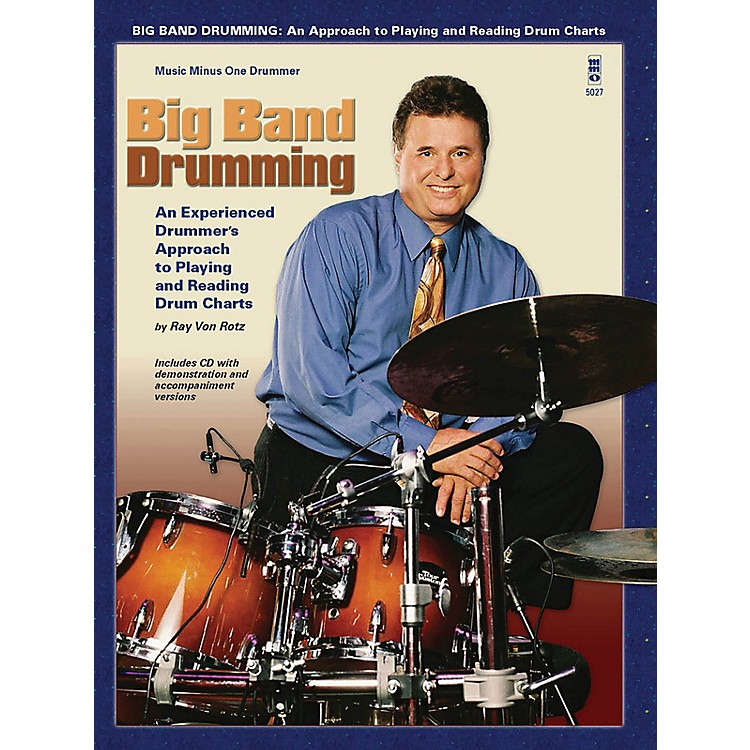 Music Minus OneBig Band Drumming Music Minus One Series Softcover with CD Written by Ray Von Ratz