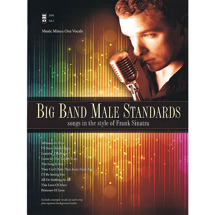Music Minus One Big Band Male Standards (Songs in the Style of Frank Sinatra) Music Minus One Series Softcover with CD