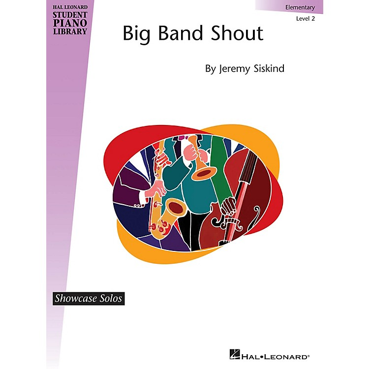 Hal LeonardBig Band Shout Piano Library Series by Jeremy Siskind (Level Elem)