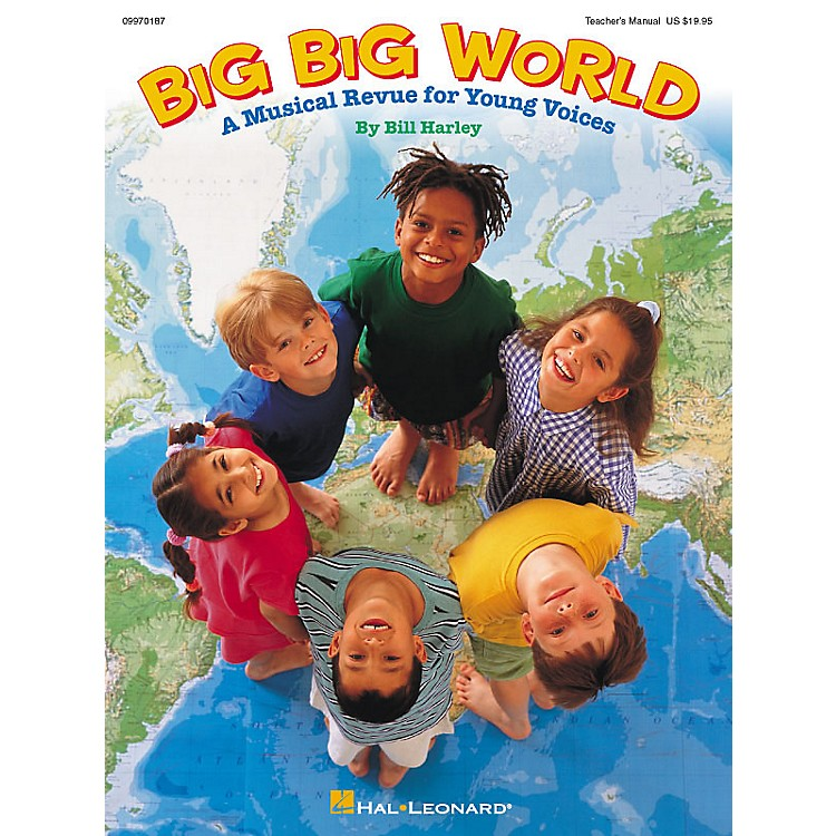 Hal Leonard Big Big World (Musical) ShowTrax CD Composed by Bill Harley