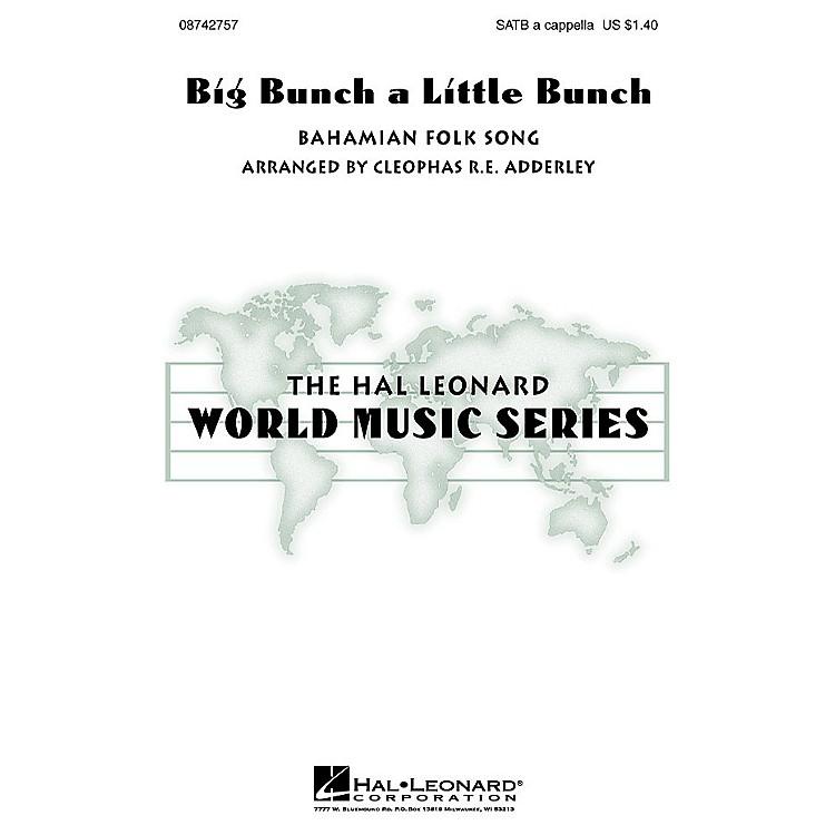 Hal LeonardBig Bunch a Little Bunch SATB a cappella arranged by Cleophas Adderley