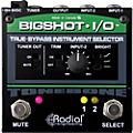Radial Engineering Big Shot i/o True Bypass Instrument Selector Pedal