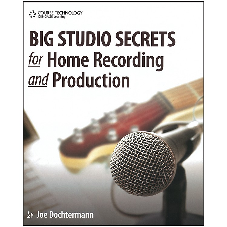 Course Technology PTRBig Studio Secrets for Home Recording and Production Book & CD-ROM