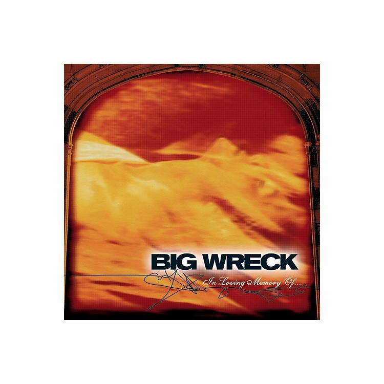AllianceBig Wreck - In Loving Memory Of - 20th Anniversary Special Edition