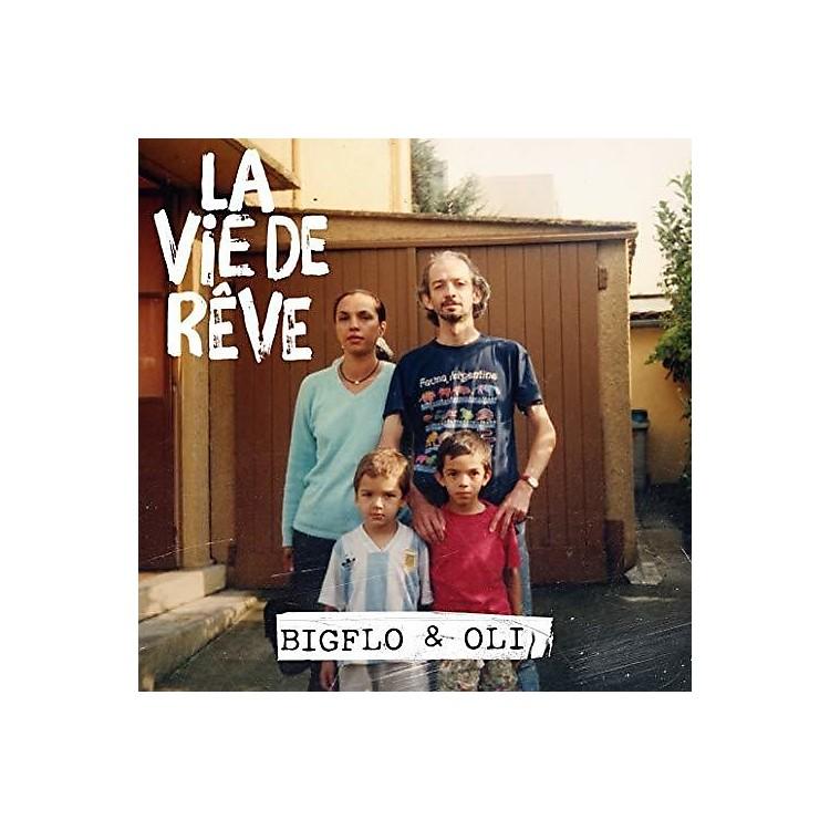 AllianceBigflo & Oli - La Vie De Reve
