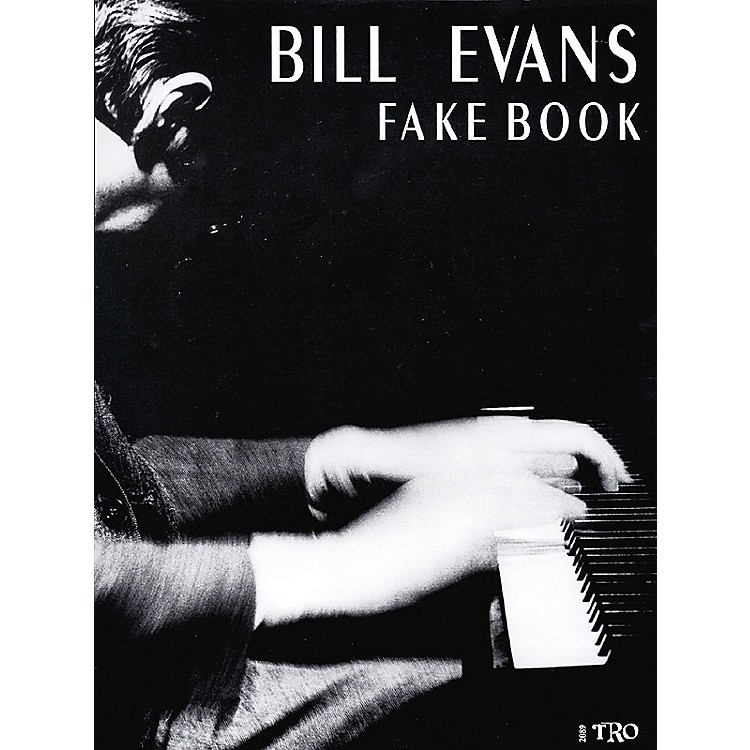TRO ESSEX Music Group Bill Evans Fake Book Richmond Music ¯ Folios Series Performed by Bill Evans