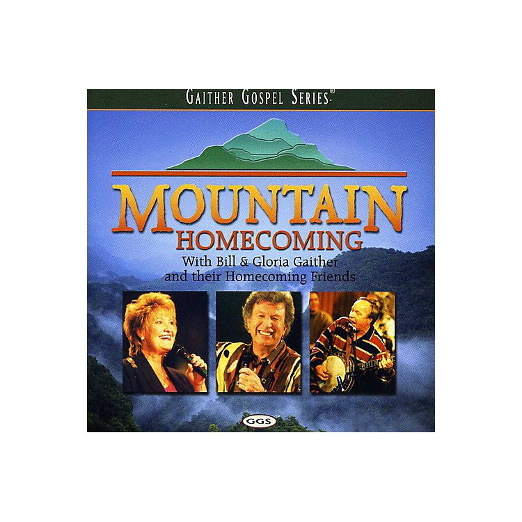 Alliance Bill & Gloria Gaither - Mountain Homecoming (CD)