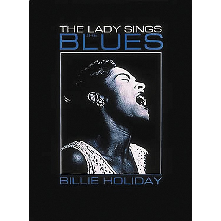Hal LeonardBillie Holiday - Lady Sings The Blues Piano, Vocal, Guitar Songbook
