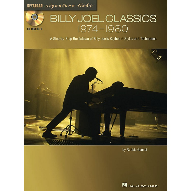 Hal Leonard Billy Joel Classics: 1974-1980 Signature Licks Guitar Series Softcover with CD Written by Robbie Gennet