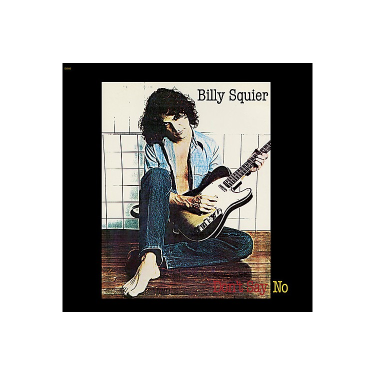 Alliance Billy Squier - Don't Say No