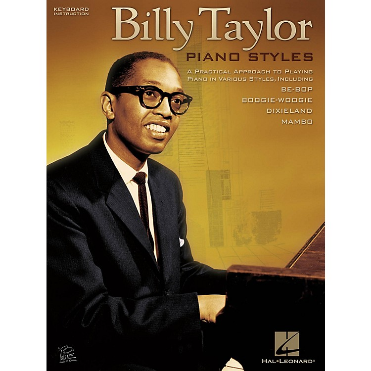 Hal LeonardBilly Taylor Piano Styles Keyboard Instruction Series Softcover Performed by Billy Taylor