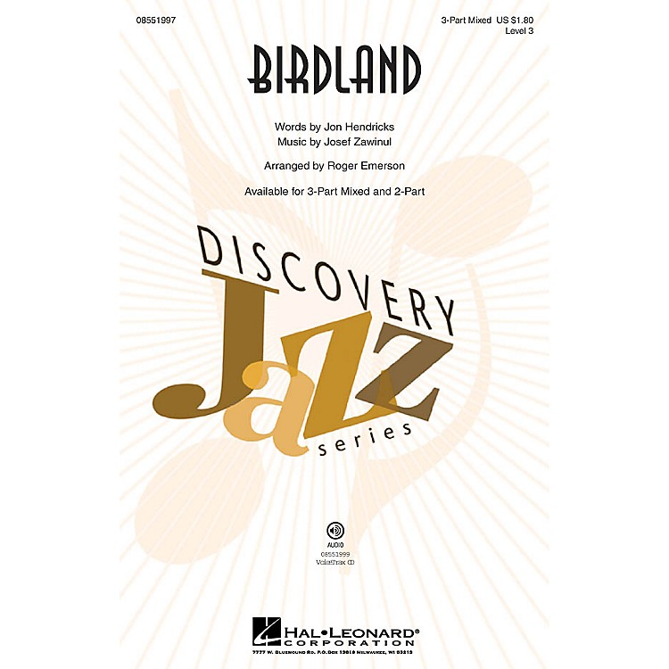 Hal LeonardBirdland (Discovery Level 3) 3-Part Mixed arranged by Roger Emerson