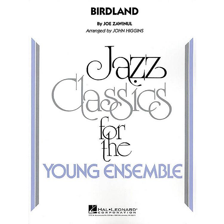 Hal LeonardBirdland Jazz Band Level 3 by Weather Report Arranged by John Higgins