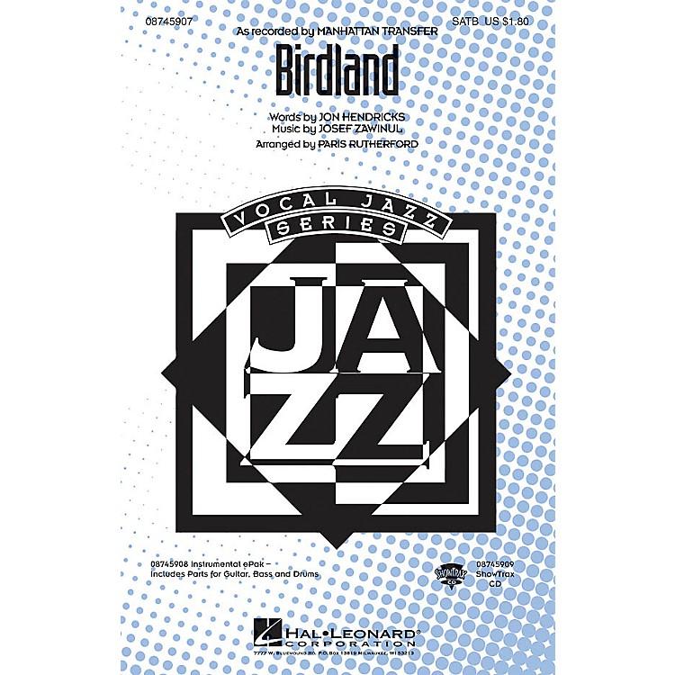 Hal LeonardBirdland ShowTrax CD Arranged by Paris Rutherford